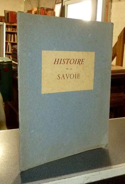 Livre ancien Savoie - Histoire de la Savoie racontée par Maurice Gachet et imagée par Jean-Jacques... - Gachet, Maurice & Pichard, Jean-Jacques