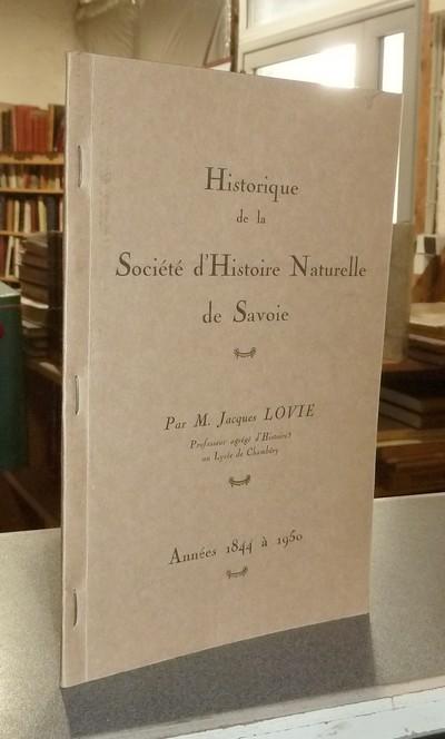 Livre ancien Savoie - Historique de la Société d'Histoire Naturelle de Savoie - Lovie, Jacques