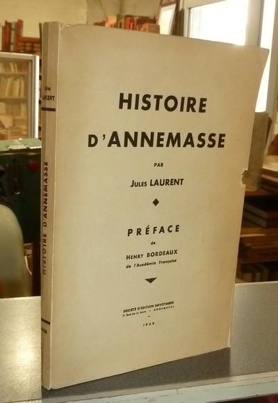 Livre ancien Savoie - Histoire d'Annemasse - Laurent, Jules