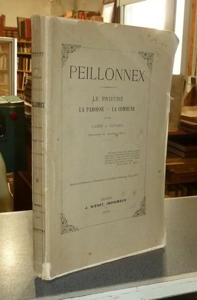 Livre ancien Savoie - Peillonnex. Le Prieuré - La Paroisse - La Commune - Gavard (Professeur des écoles d'Évian), Abbé A.