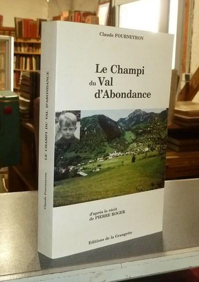 Livre ancien Savoie - Le Champi du Val d'Abondance - Fourneyron, Claude