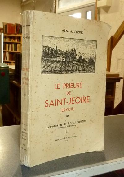 Livre ancien Savoie - Le Prieuré de Saint-Jeoire (Savoie) - Cartier, Abbé A.