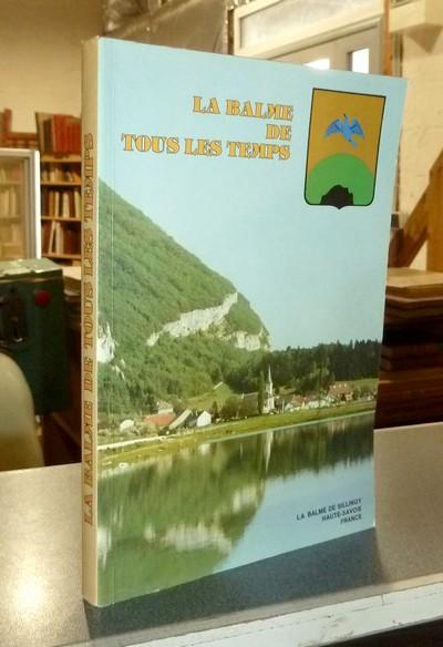 Livre ancien Savoie - La Balme de tous les temps -