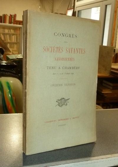 Livre ancien Savoie - Congrès des Sociétés savantes savoisiennes (de Savoie) tenue à Chambéry... -