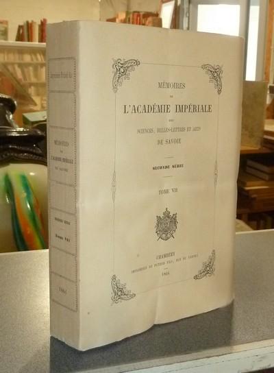 Livre ancien Savoie - Mémoires de l'Académie Impériale des belles lettres et arts de Savoie.... - Société académique de Savoie & Burnier, Eugène