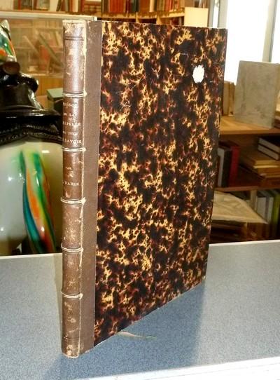Livre ancien Savoie - Le Trésor de la Chapelle des Ducs de Savoie aux XVe & XVIe siècle. Étude... - Fabre, A.