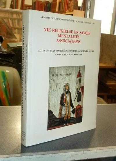 Livre ancien Savoie - Vie religieuse en Savoie. Mentalité, associations. Actes du XXXI congrès des... - Académie salésienne