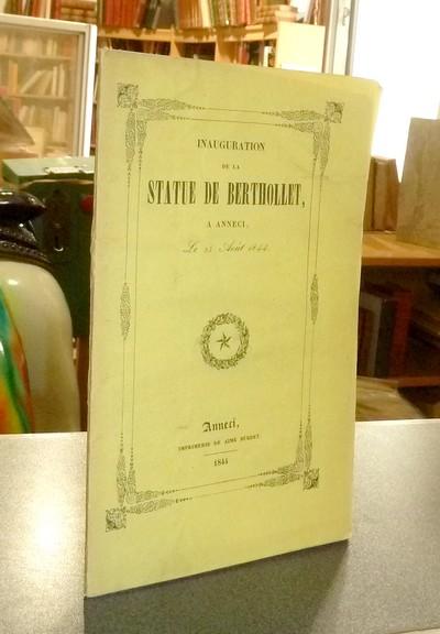 Livre ancien Savoie - Inauguration de la Statue de Berthollet à Anneci le 25 août 1844 -