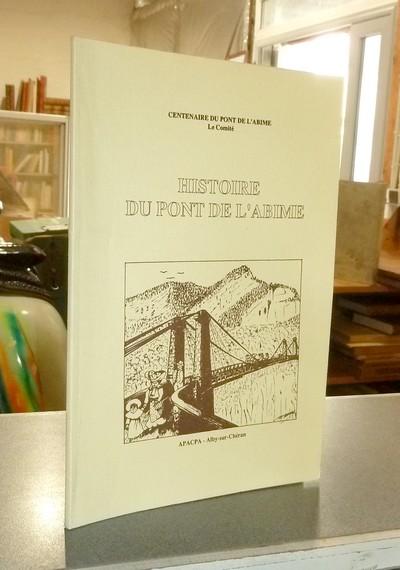 Livre ancien Savoie - Histoire du pont de l'Abime -
