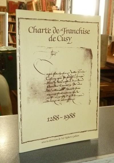 Livre ancien Savoie - Charte de Franchise de Cusy 1288-1988 - Gabion, sous la direction de Mgr Robert