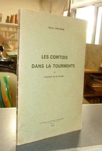 Livre ancien Savoie - Les Comtois dans la Tourmente. L'accueil de la Savoie - Doudier, Pierre