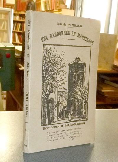 Livre ancien Savoie - Une Randonnée en Maurienne, accompagnée de Notes Historiques, de... - Rambaud, Joseph