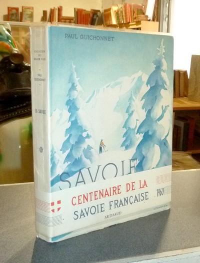 Livre ancien Savoie - La Savoie - Guichonnet, Paul