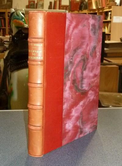 Livre ancien Savoie - Le Levain du Calvinisme ou commencement de l'Hérésie de Genève, faict par... - Jussie, Jeanne de