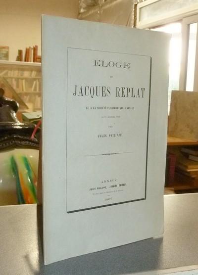 Livre ancien Savoie - Éloge de Jacques Replat lu à la Société Florimontane d'Annecy le 15... - Philippe, Jules