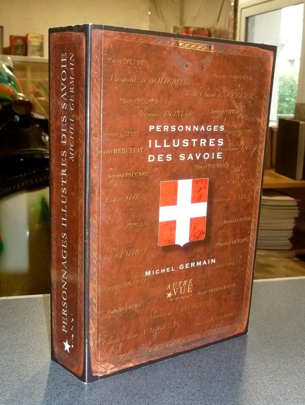 Livre ancien Savoie - Personnages illustres des Savoie - Germain, Michel