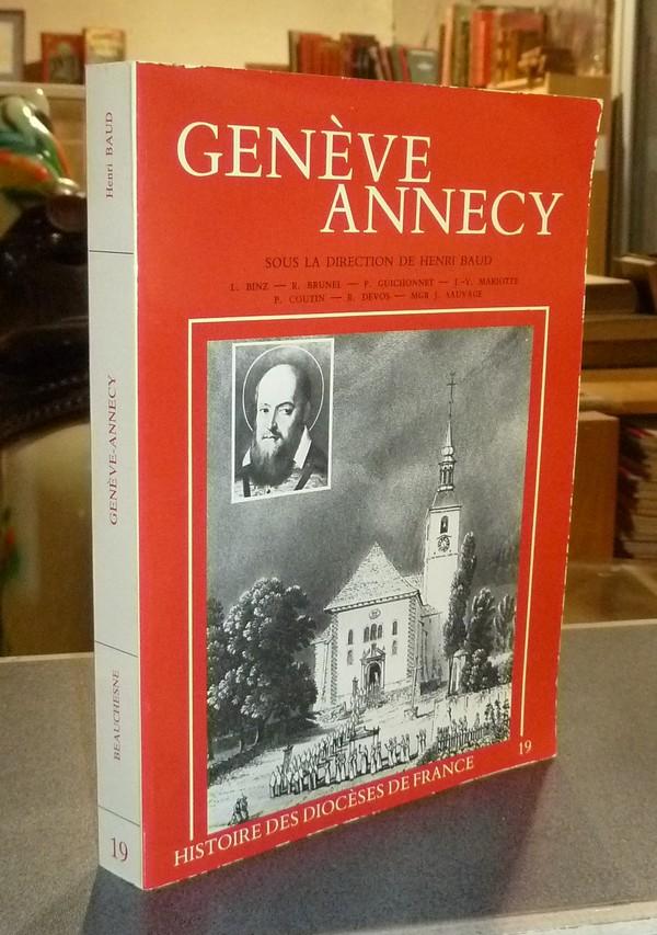 Livre ancien Savoie - Genève Annecy. Histoire des Diocèse de France (19) - Baud, Henri (sous la direction de ) & Binz & Brunel & Coutin & Devos & Guichonnet & Mariotte