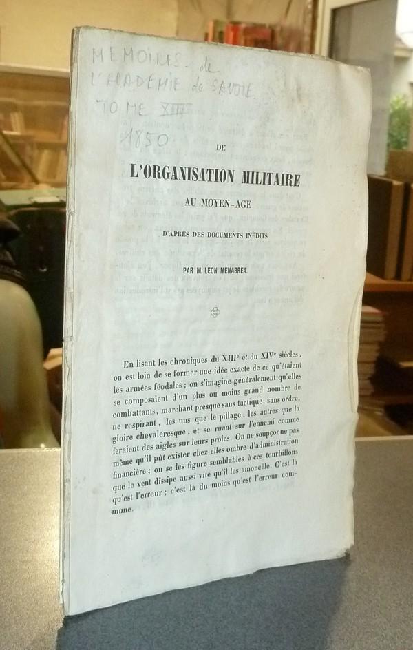 Livre ancien Savoie - De l'organisation militaire au Moyen-age d'après des documents inédits - Ménabréa, Léon