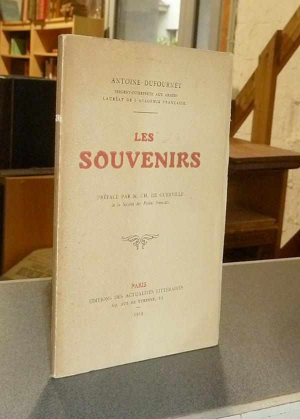 Livre ancien Savoie - Les souvenirs - Dufournet (Sergent interprète aux armées), Antoine