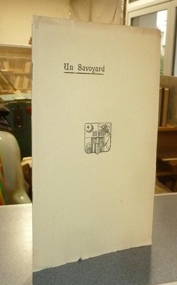 Livre ancien Savoie - Un Savoyard - Paul Taponnier. 15 décembre 1825 - 15 avril 1905 -