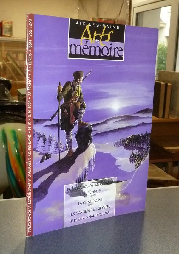 Livre ancien Savoie - Arts et mémoire d'Aix-les-bains N° 10 - Des Savoyards au Canada - Les... - Société d'Art et d'Histoire d'Aix les Bains