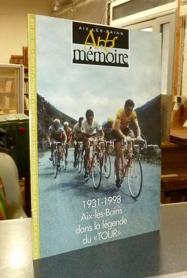 Livre ancien Savoie - Arts et mémoire d'Aix-les-Bains N°  11 - 1931-1998 Aix les bains dans la... - Société d'Art et d'Histoire d'Aix les Bains