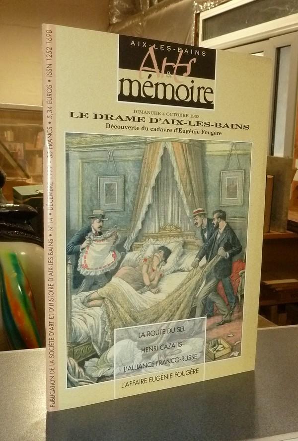 Livre ancien Savoie - Arts et mémoire d'Aix-les-Bains N° 14 - Le drame d'Aix les Bains, découverte... - Société d'Art et d'Histoire d'Aix les Bains