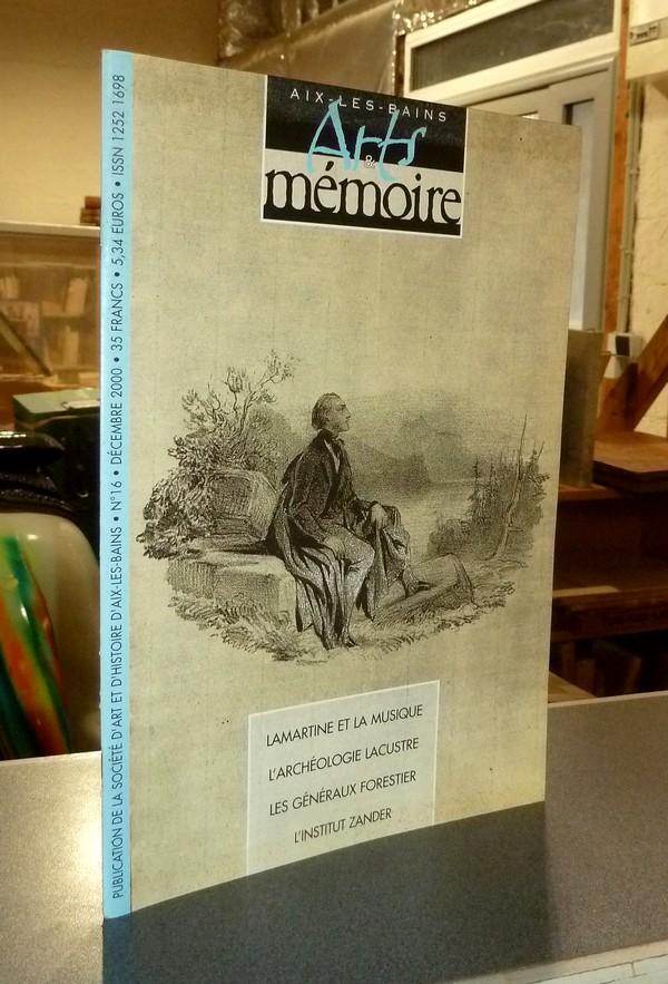 Livre ancien Savoie - Arts et mémoire d'Aix-les-Bains N° 16 - Lamartine et la musique -... - Société d'Art et d'Histoire d'Aix les Bains