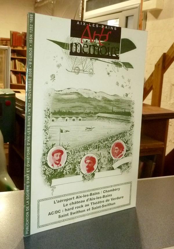 Livre ancien Savoie - Arts et mémoire d'Aix-les-Bains N° 52 - L'aéroport Aix les Bains / Chambéry... - Société d'Art et d'Histoire d'Aix les Bains