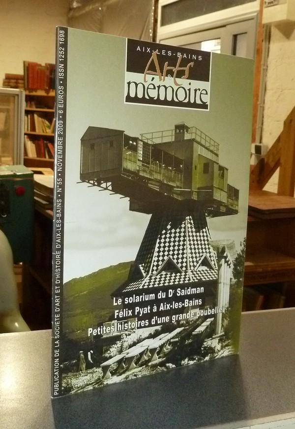Livre ancien Savoie - Arts et mémoire d'Aix-les-Bains N° 55 - Le solarium du Dr Saidman - Félix... - Société d'Art et d'Histoire d'Aix les Bains
