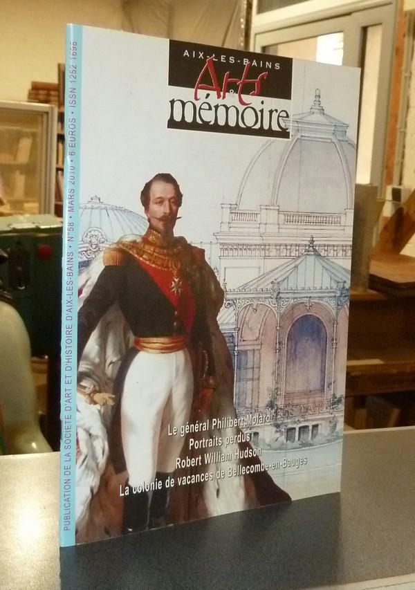 Livre ancien Savoie - Arts et mémoire d'Aix-les-Bains N° 58 - Le Général Philibert Molard -... - Société d'Art et d'Histoire d'Aix les Bains