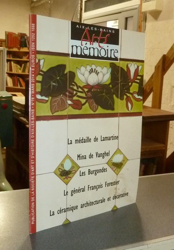 Livre ancien Savoie - Arts et mémoire d'Aix-les-Bains N° 78 - La médaille de Lamartine - Mina de... - Société d'Art et d'Histoire d'Aix les Bains