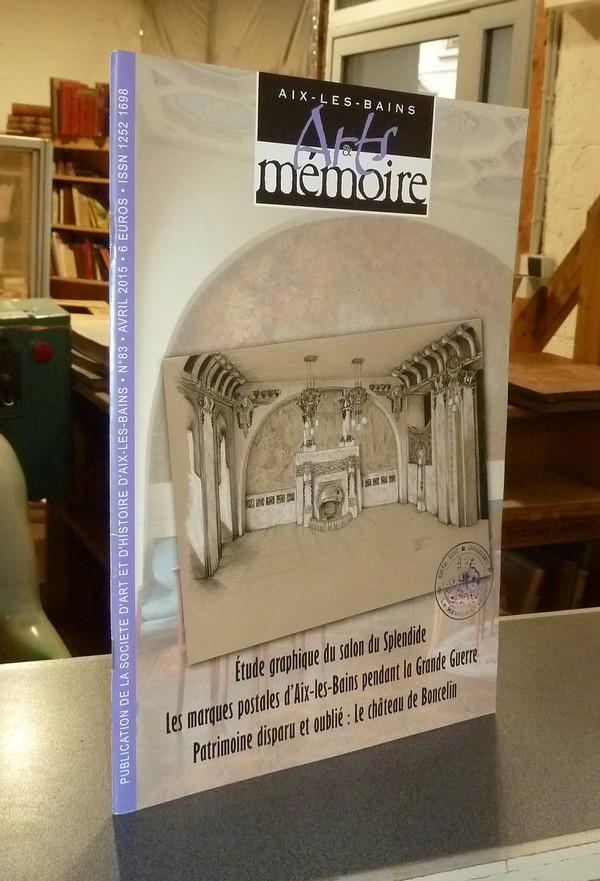 Livre ancien Savoie - Arts et mémoire d'Aix-les-Bains N° 83 - Étude graphique du salon Splendide -... - Société d'Art et d'Histoire d'Aix les Bains