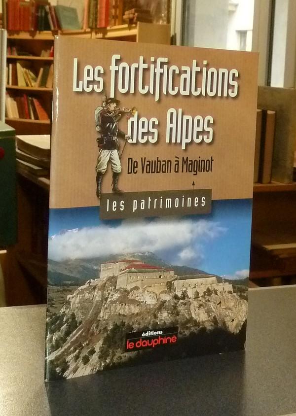 Livre ancien Savoie - Les fortifications des Alpes de Vauban à Maginot - Bornecque, Robert