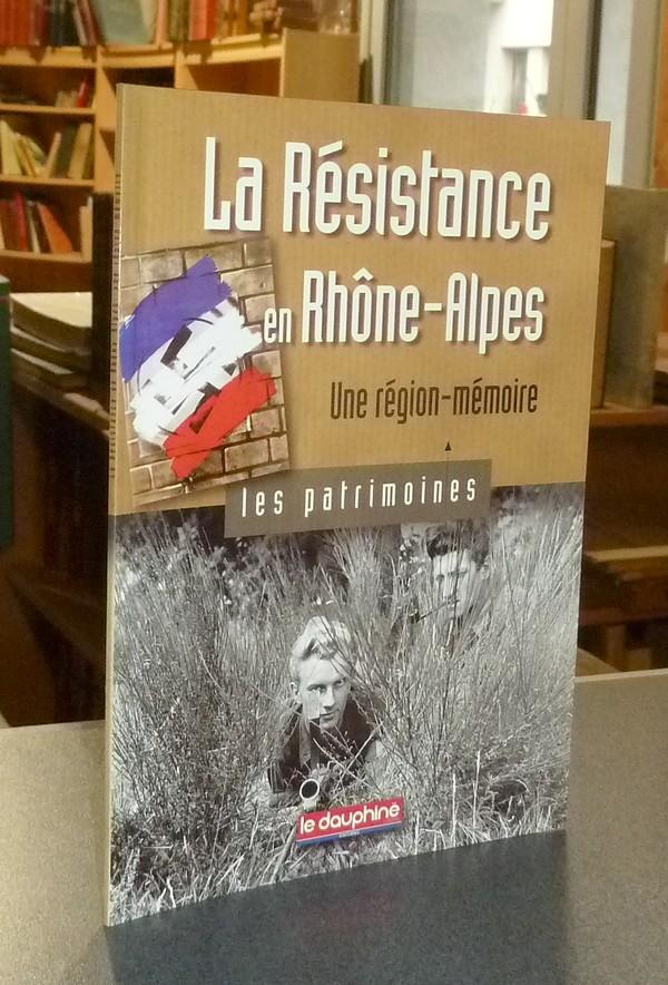 Livre ancien Savoie - La Résistance en Rhône-Alpes, une Région-Mémoire - Emprun, Gil