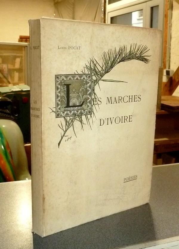 Livre ancien Savoie - Les marches d'Ivoire (dédicace) - Pocat, Louis