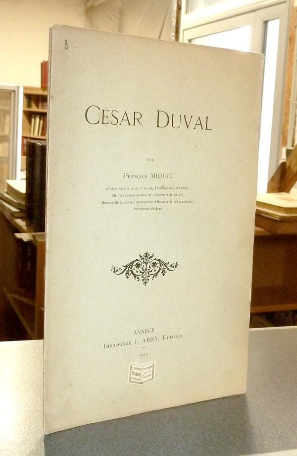 Livre ancien Savoie - César Duval - Miquet, François