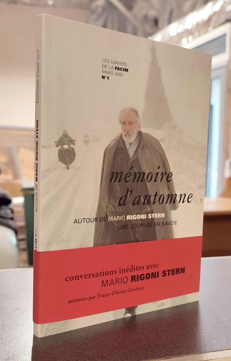 Livre ancien Savoie - Mémoires d'automne autour de Mario Rigoni Stern. Une journée en Savoie - Cahiers de la Facim