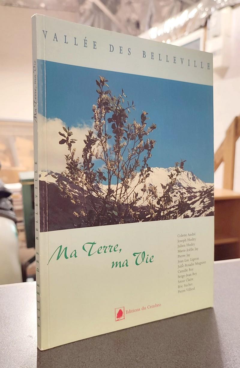 Livre ancien Savoie - Vallée de Belleville. Ma Terre, ma Vie - Collectif