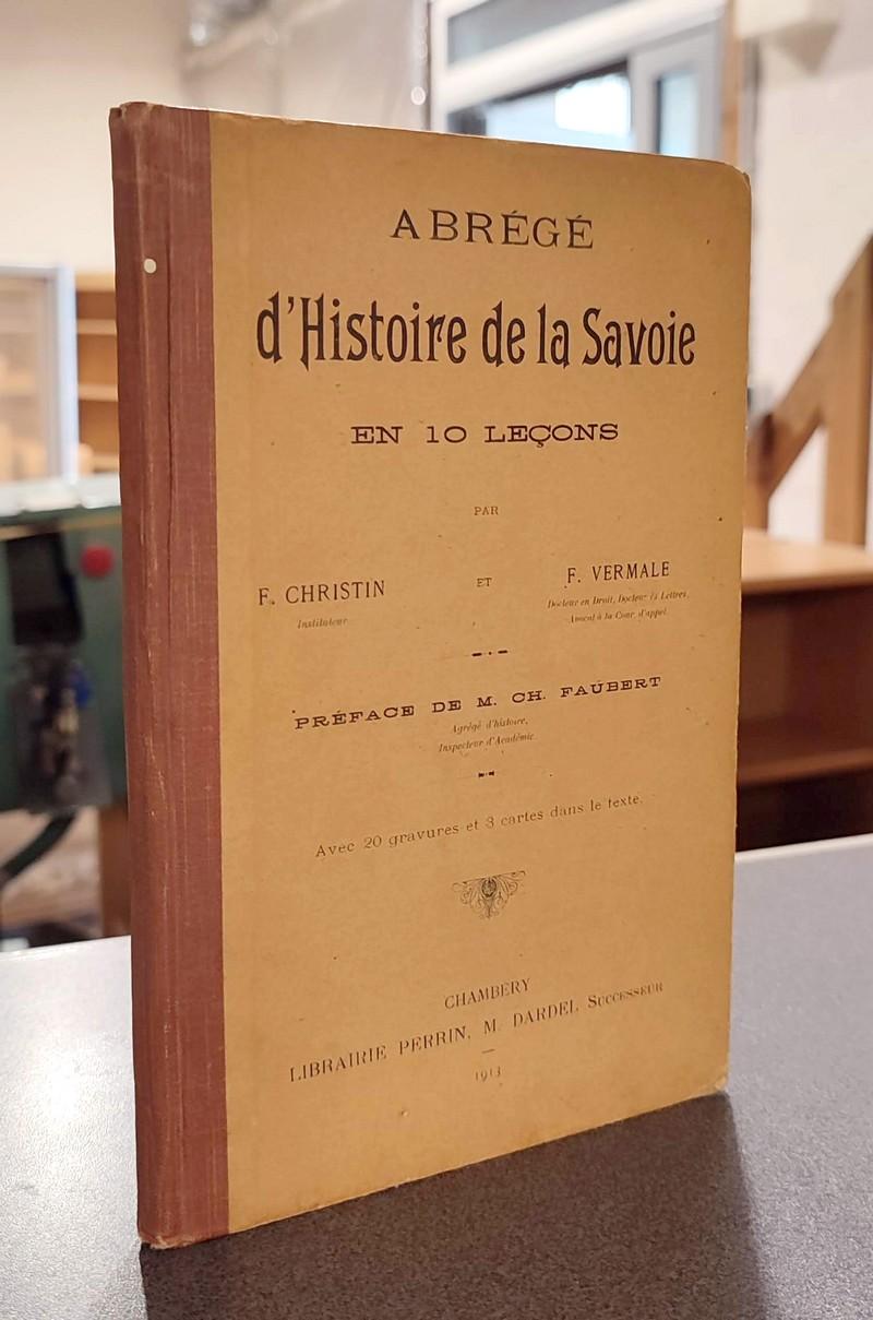 Livre ancien Savoie - Abrégé d'Histoire de la Savoie en 10 leçons - Christin, F. & Vermale, François
