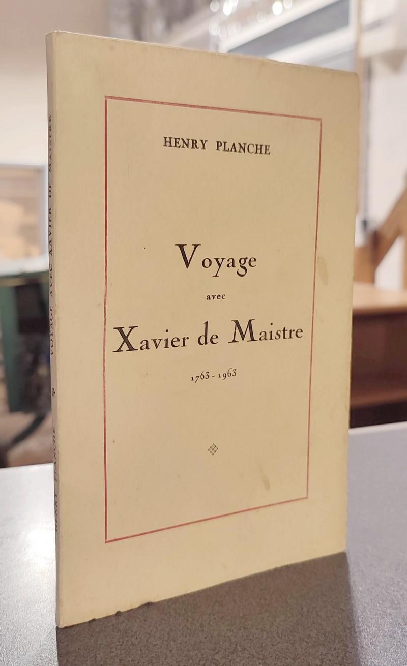 Livre ancien Savoie - Voyage avec Xavier de Maistre 1763-1963 - Planche, Henry