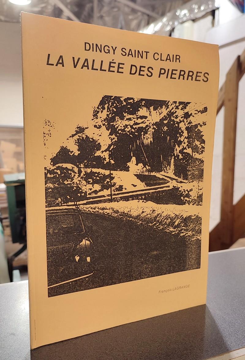 Livre ancien Savoie - Dingy Saint Clair, la vallée des pierres - Lagrange, François