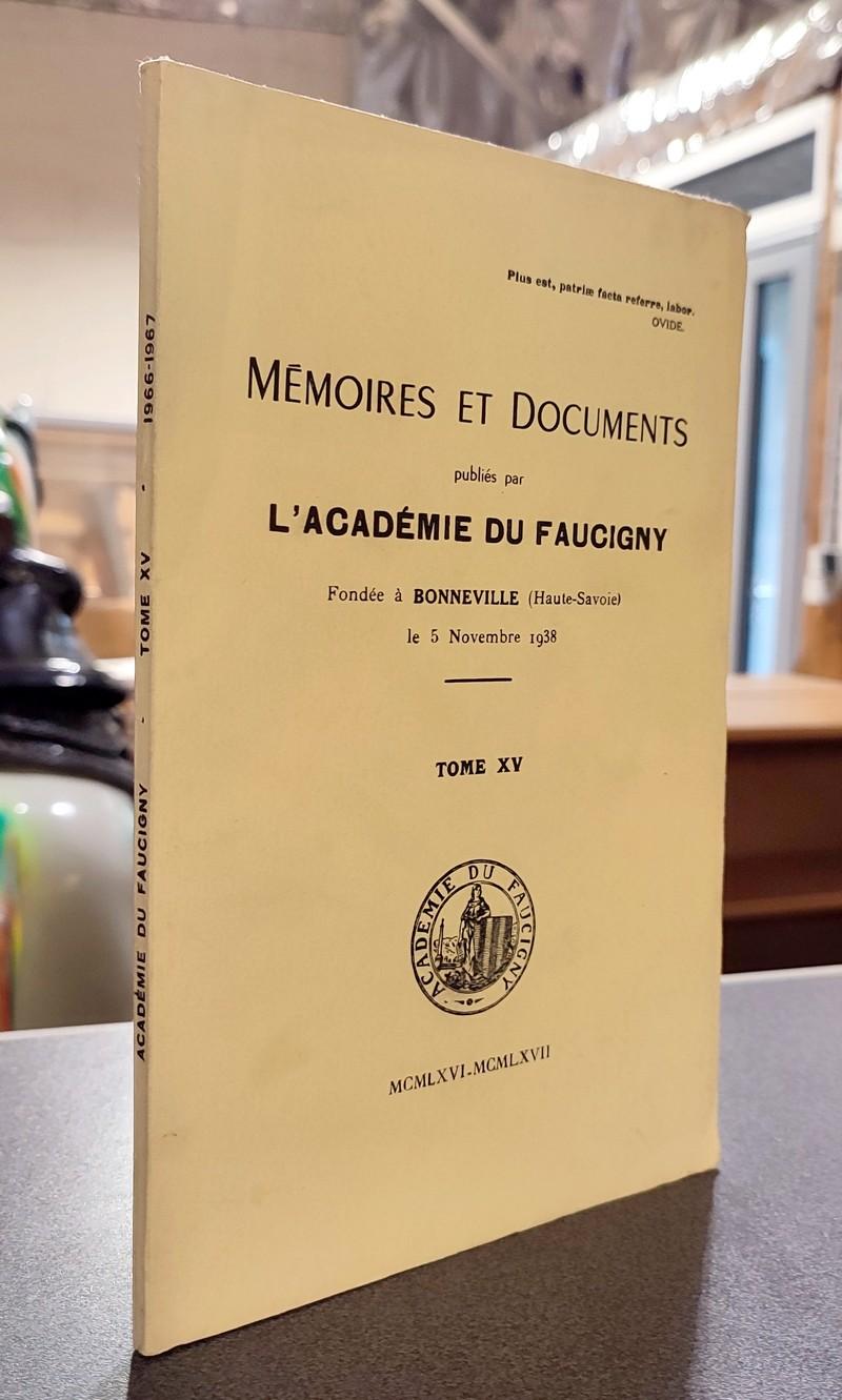 Livre ancien Savoie - Mémoires et Documents publiés par l'Académie du Faucigny Tome XV - 1966 -... -