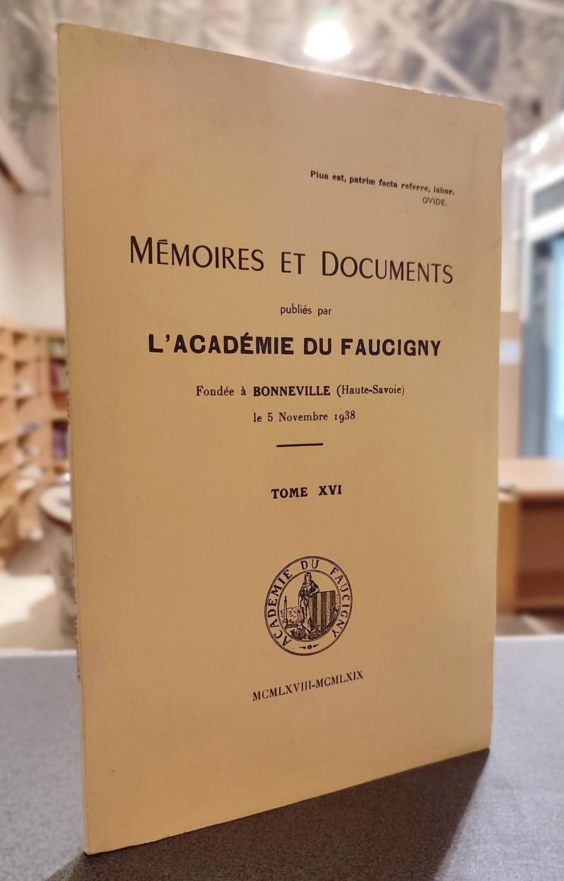 Livre ancien Savoie - Mémoires et Documents publiés par l'Académie du Faucigny Tome XVI - 1968 -... -