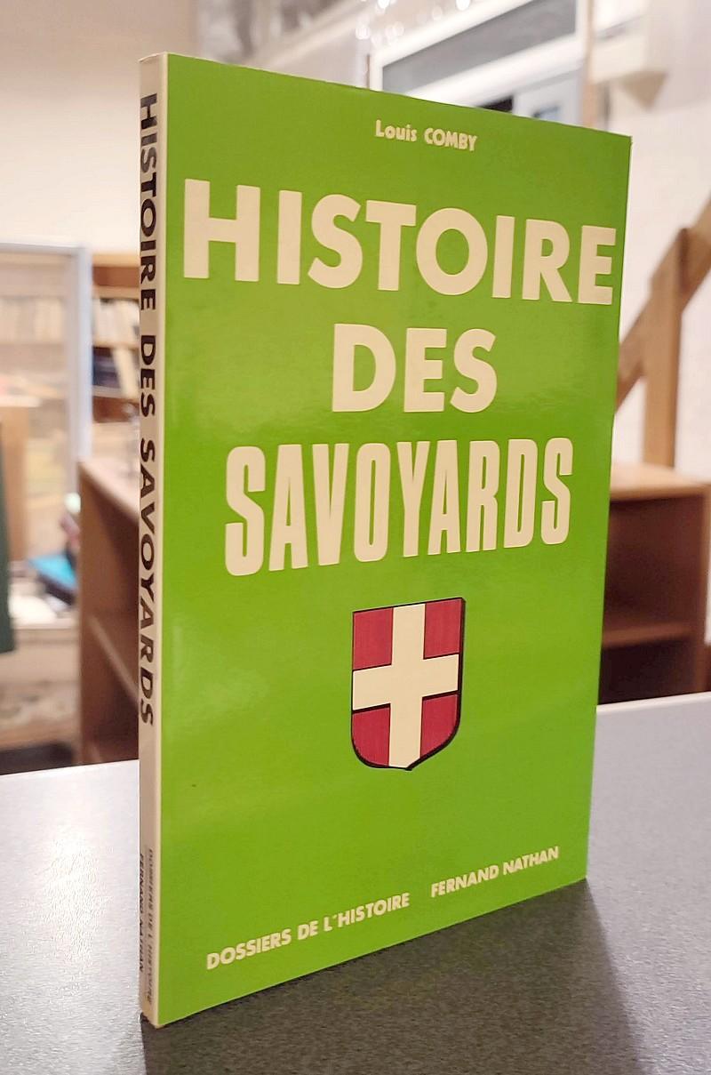 Livre ancien Savoie - Histoire des Savoyards - Comby, Louis