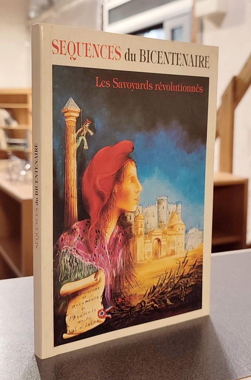 Livre ancien Savoie - Les Savoyards révolutionnés. Séquence du Bicentenaire. Mémoires et... -