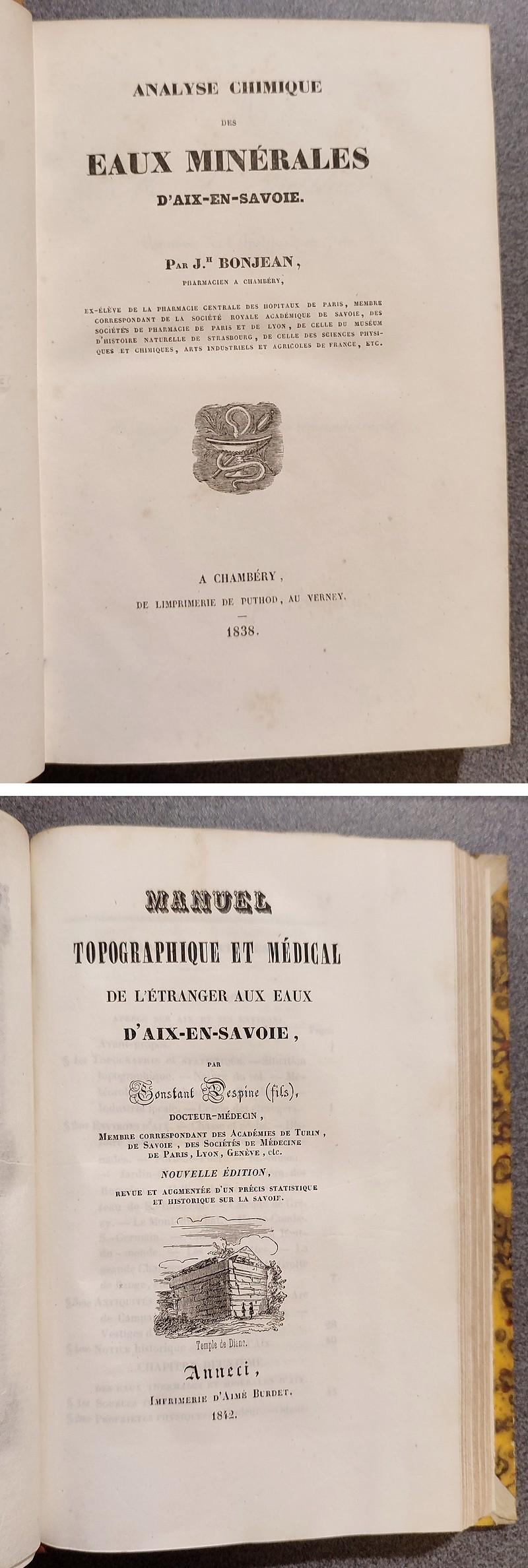 Livre ancien Savoie - Analyse chimique des eaux minérales d'Aix en Savoie par Bonjean, relié avec... - Bonjean, J. H. (pharmacien à Chambéry) & Despine, Constant (Fils)