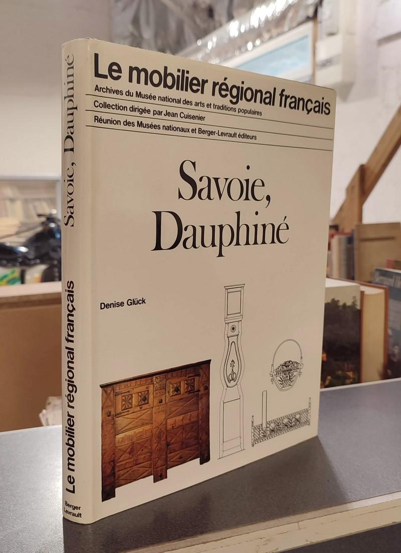 Livre ancien Savoie - Le Mobilier régional français, Savoie Dauphiné - Gluck, Denise
