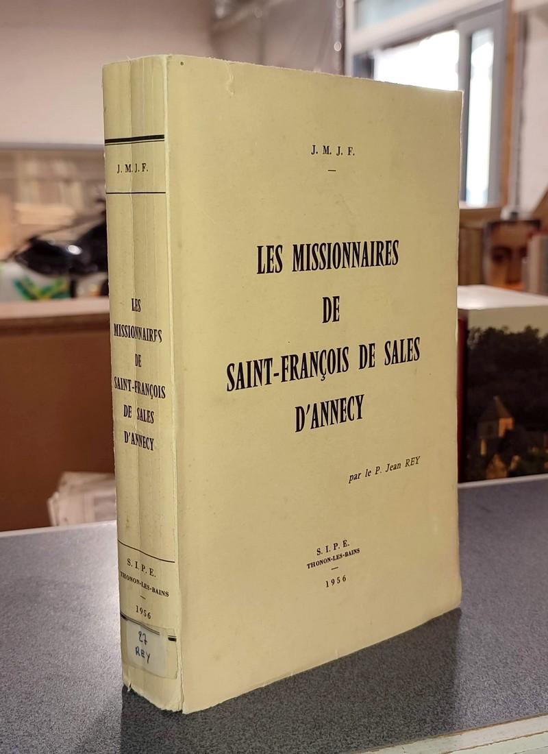 Livre ancien Savoie - Les Missionnaires de Saint-François de Sales d'Annecy - Rey, P. Jean