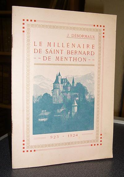 Livre ancien Savoie - Le millénaire de Saint Bernard de Menthon 923-1924 - Désormaux j.
